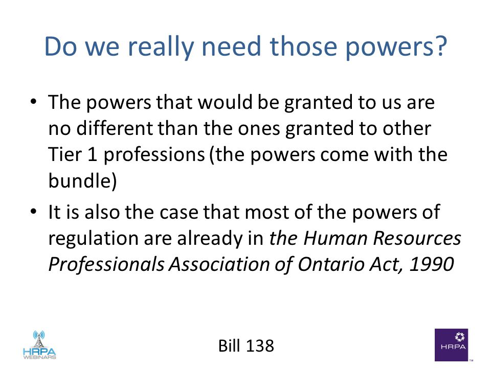 Bill 138 Do we really need those powers.