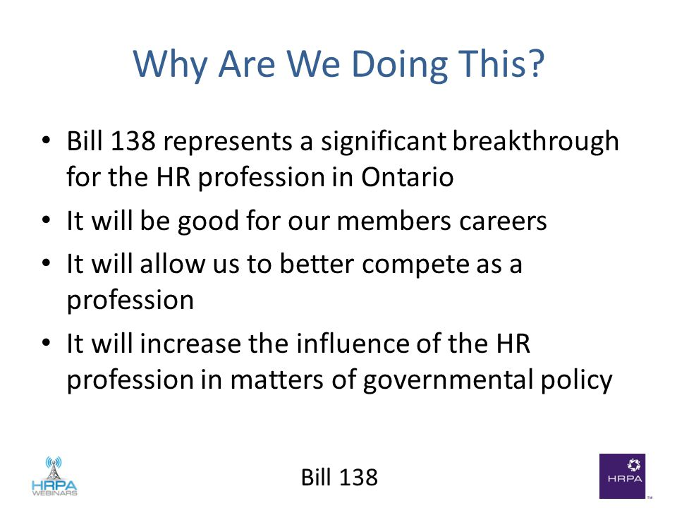 Bill 138 Why Are We Doing This.