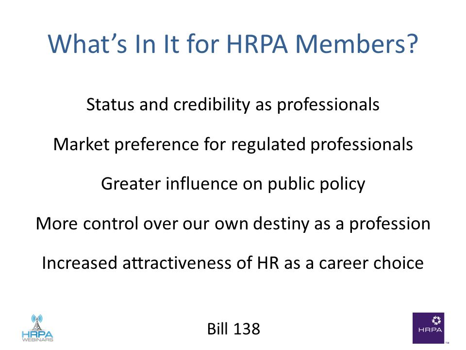 Bill 138 What's In It for HRPA Members.