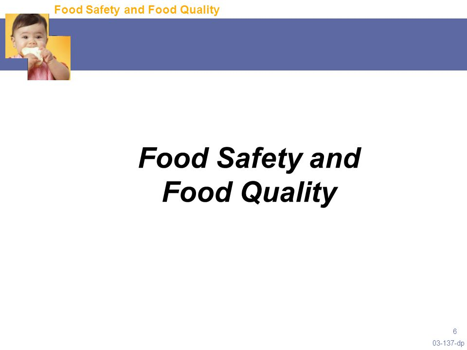 03-137-dp 6 Food Safety and Food Quality