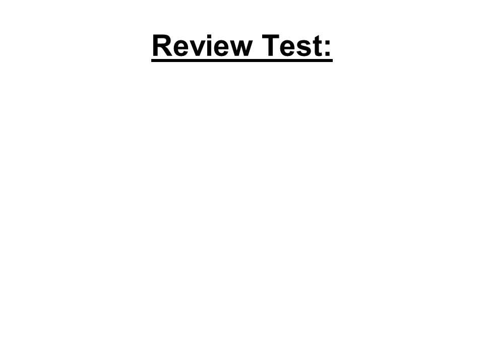 Review Test: