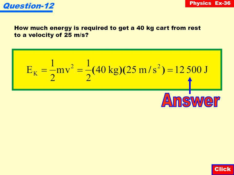 Physics Ex-36 Question-11 A 1000 kg car is traveling at 10 m/s.