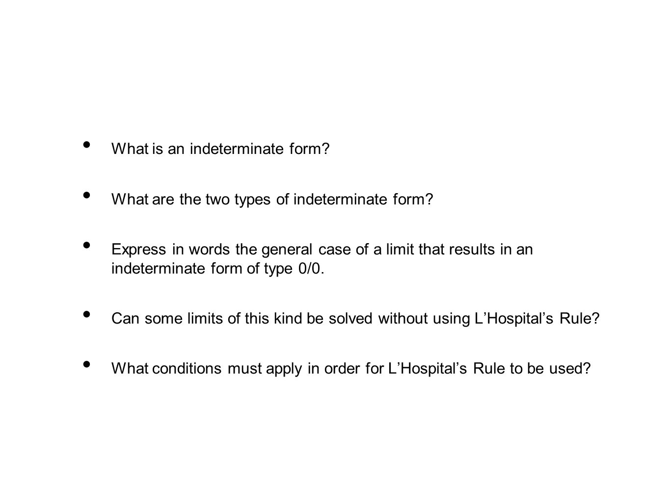 What is an indeterminate form. What are the two types of indeterminate form.