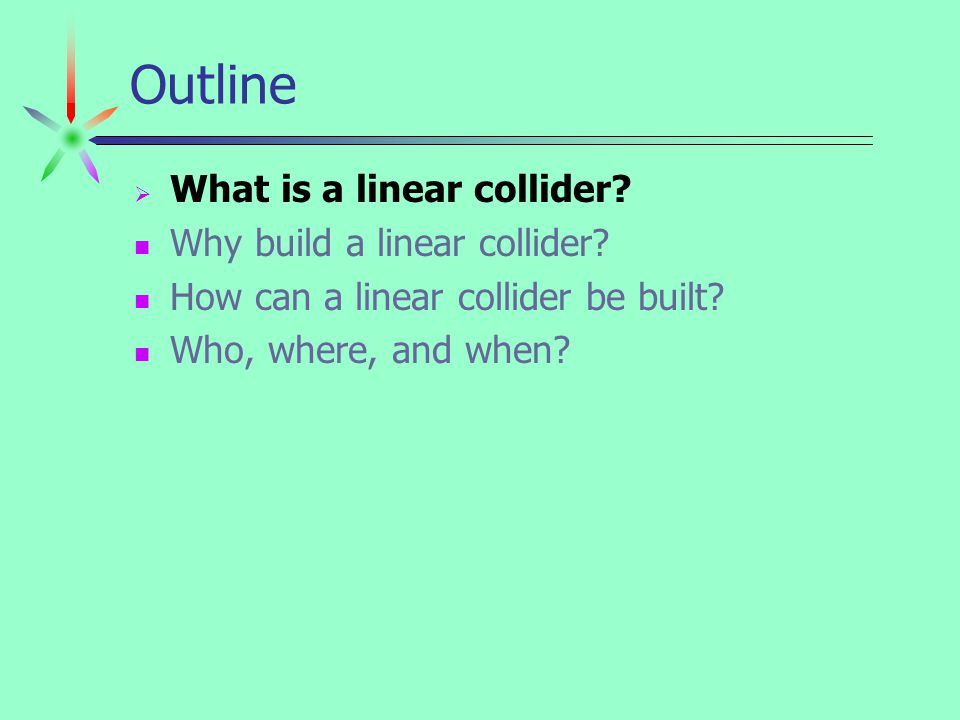 Linear Collider: The Next Mega-Science Project.