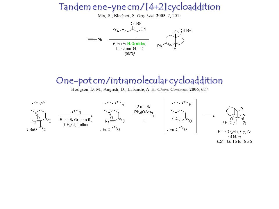 One-pot cm/intramolecular cycloaddition Hodgson, D.