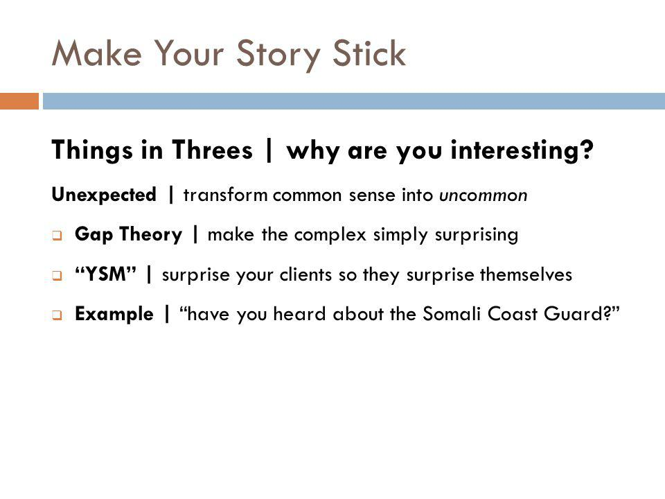 Make Your Story Stick Things in Threes | why are you interesting.