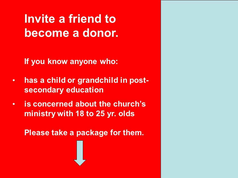 Invite a friend to become a donor.