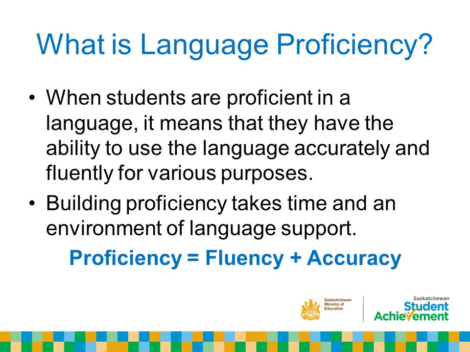 What is Language Proficiency.