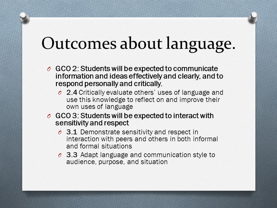 Outcomes about language.