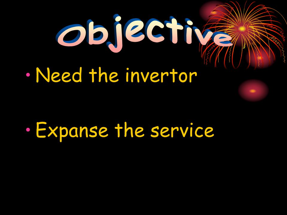 Need the invertor Expanse the service