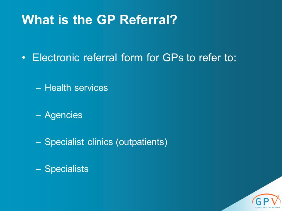 What is the GP Referral.