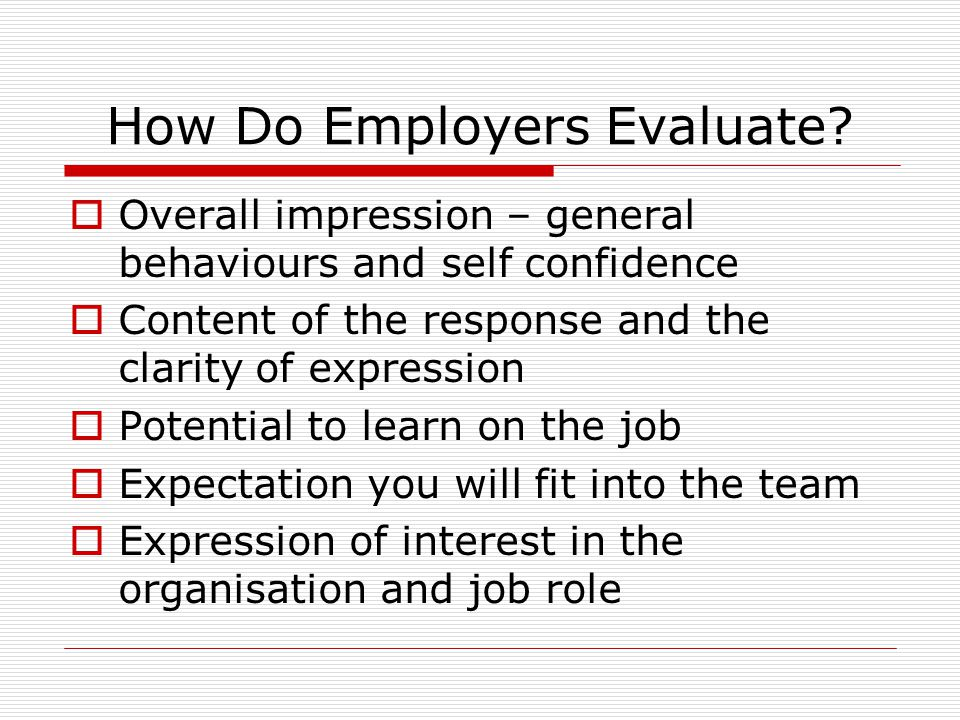 How Do Employers Evaluate.