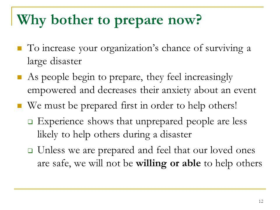 Why bother to prepare now.