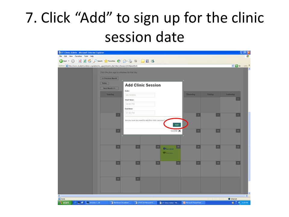 7. Click Add to sign up for the clinic session date