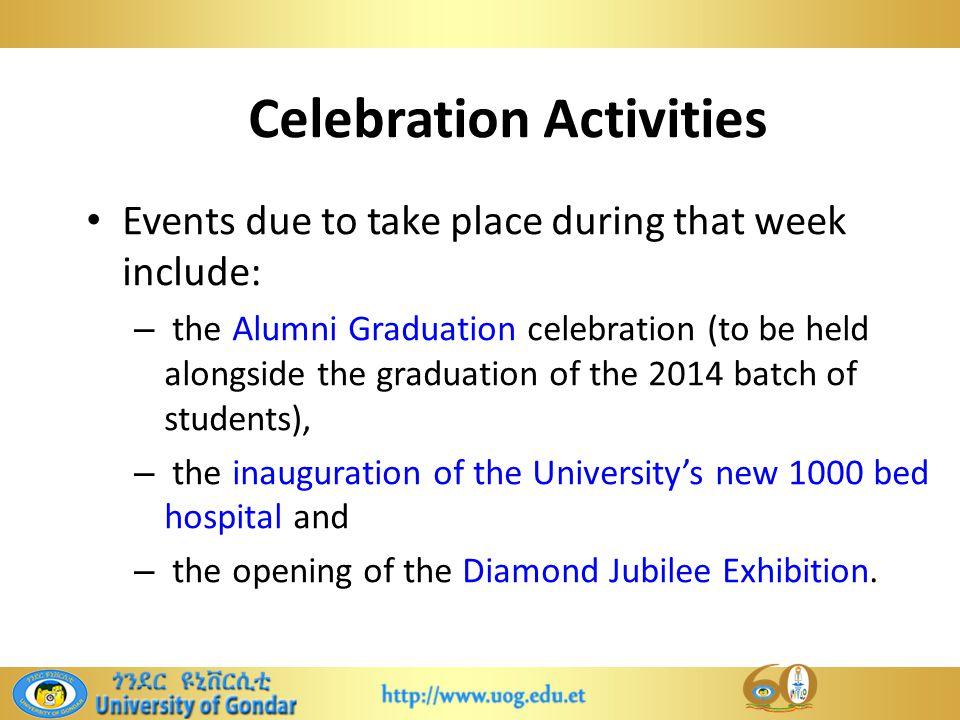 Diamond Jubilee Celebrations of University of Gondar  - ppt download