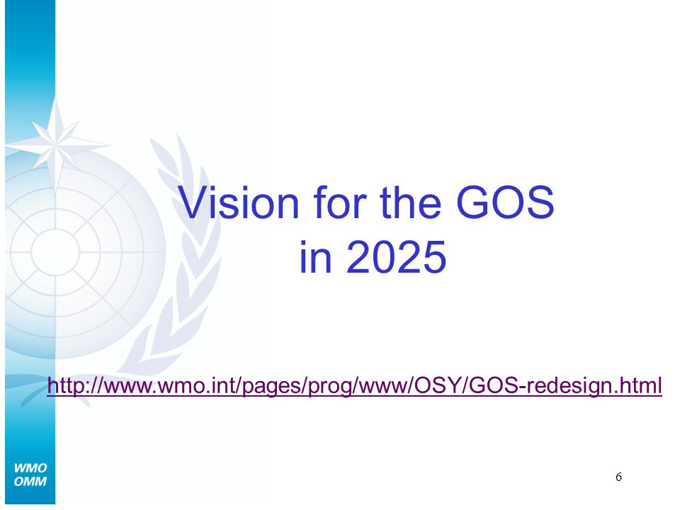 6 Vision for the GOS in