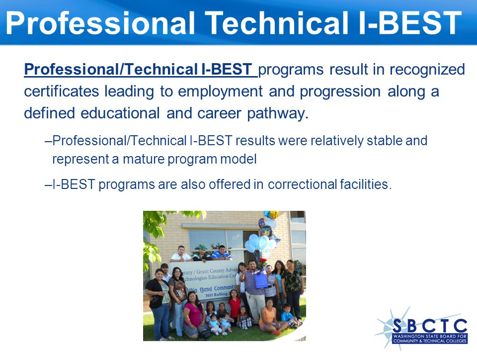 On-ramp to I-BEST On-ramp to I-BEST targets adults who test too low to enter and succeed in I-BEST- and in 3-quarters prepares them to move into I-BEST and college-level programs.
