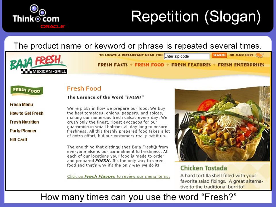 Repetition (Slogan) The product name or keyword or phrase is repeated several times.