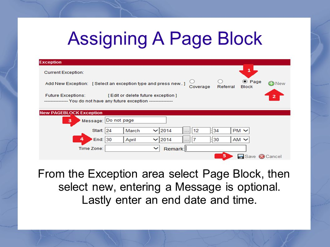 Assigning A Page Block From the Exception area select Page Block, then select new, entering a Message is optional.