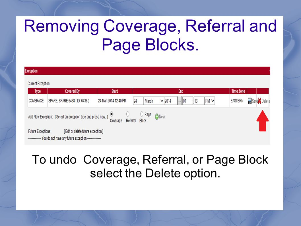 Removing Coverage, Referral and Page Blocks.