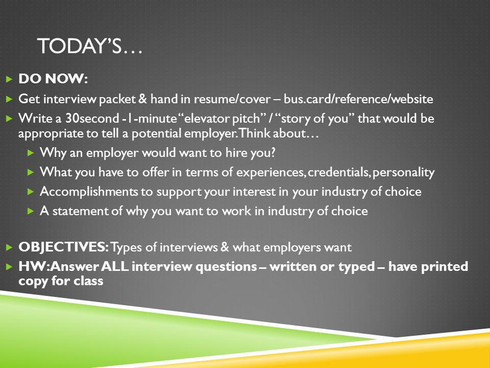 DO NOW Get Interview Packet Hand In Resume Cover