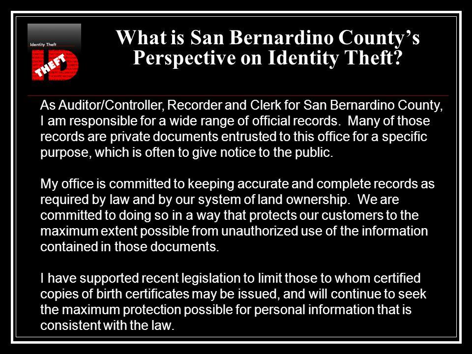 San Bernardino County On Identity Theft September 13 2005 Presented