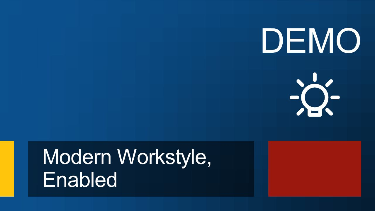 Modern Workstyle, Enabled DEMO