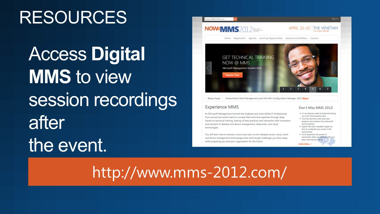 Access Digital MMS to view session recordings after the event.