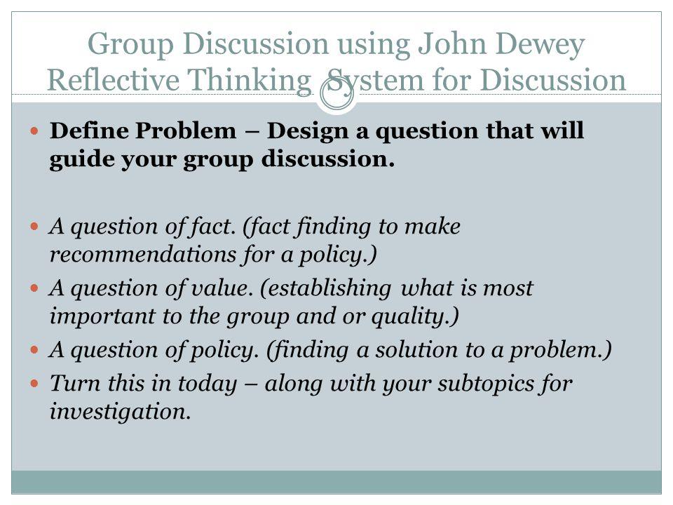 in deweys problem solving model step three is to ________