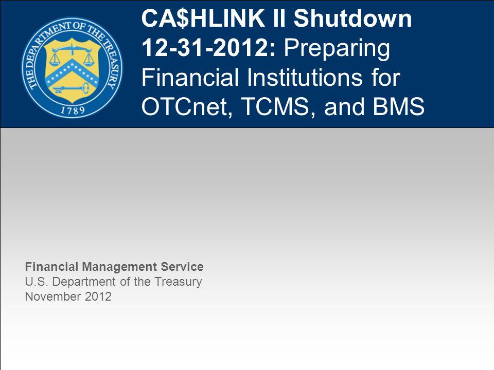 1 CA$HLINK II Shutdown : Preparing Financial Institutions