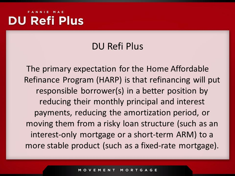 Du Refi Plus The Primary Expectation For The Home Affordable