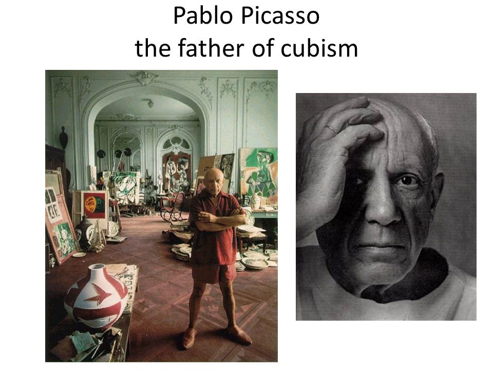 Pablo Picasso the father of cubism