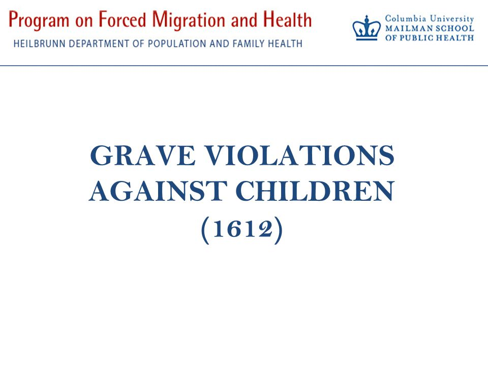 GRAVE VIOLATIONS AGAINST CHILDREN (1612)