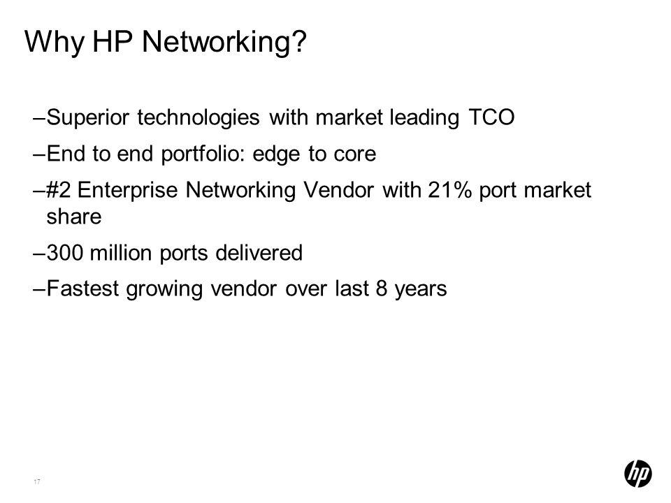 17 Why HP Networking.