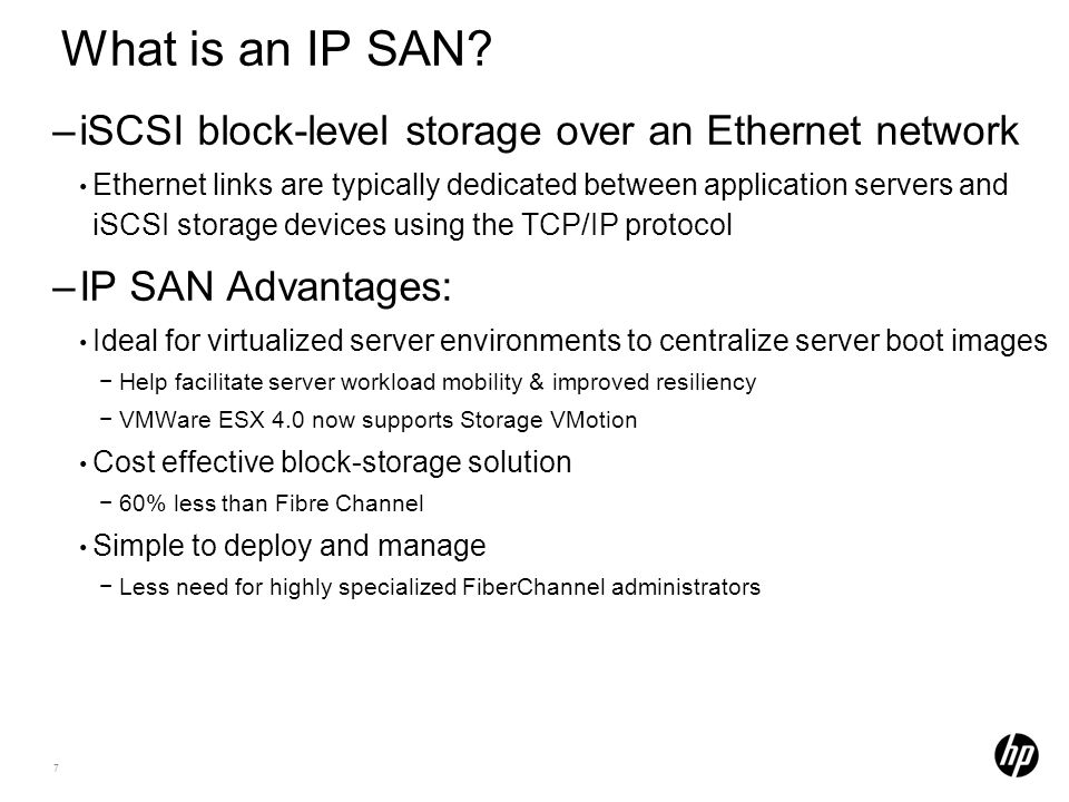 7 What is an IP SAN.