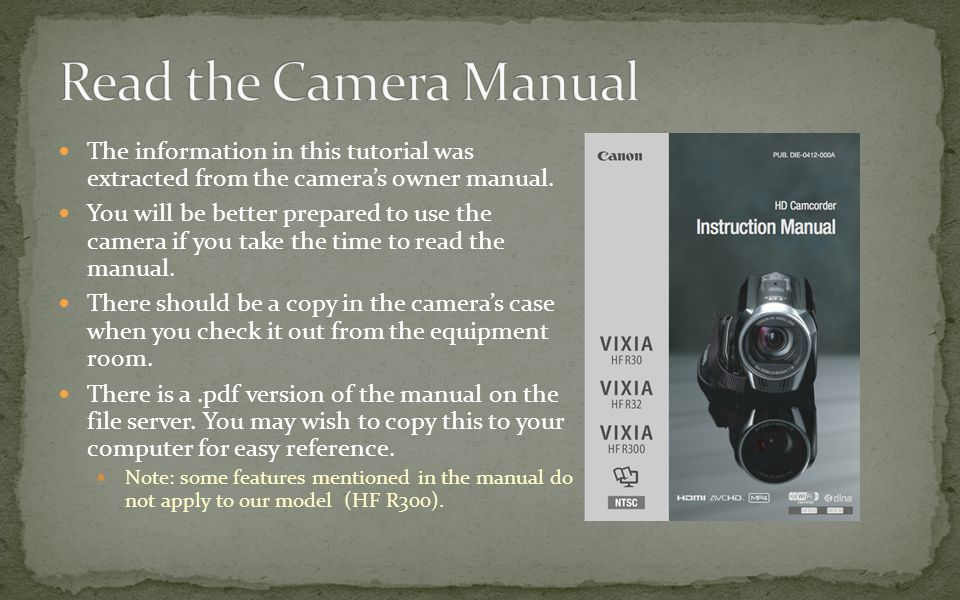 The information in this tutorial was extracted from the camera's owner manual.