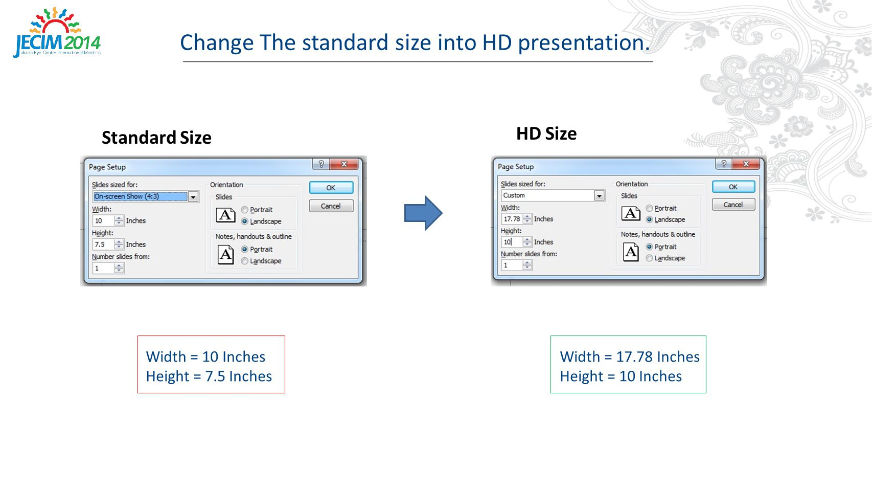 Change The standard size into HD presentation.