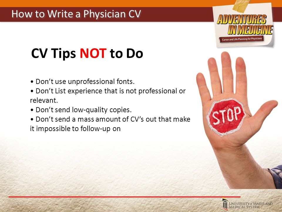 CV Tips NOT to Do Don't use unprofessional fonts.