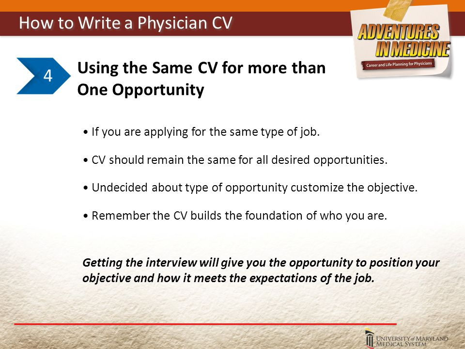 Using the Same CV for more than One Opportunity If you are applying for the same type of job.