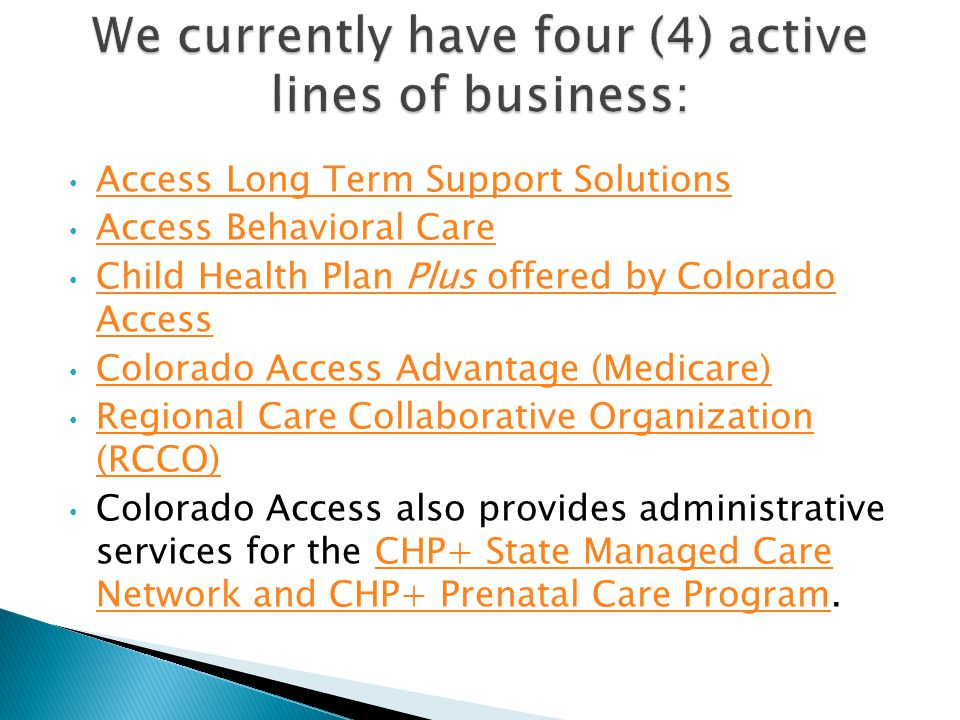 Colorado Access is a nonprofit health plan that provides
