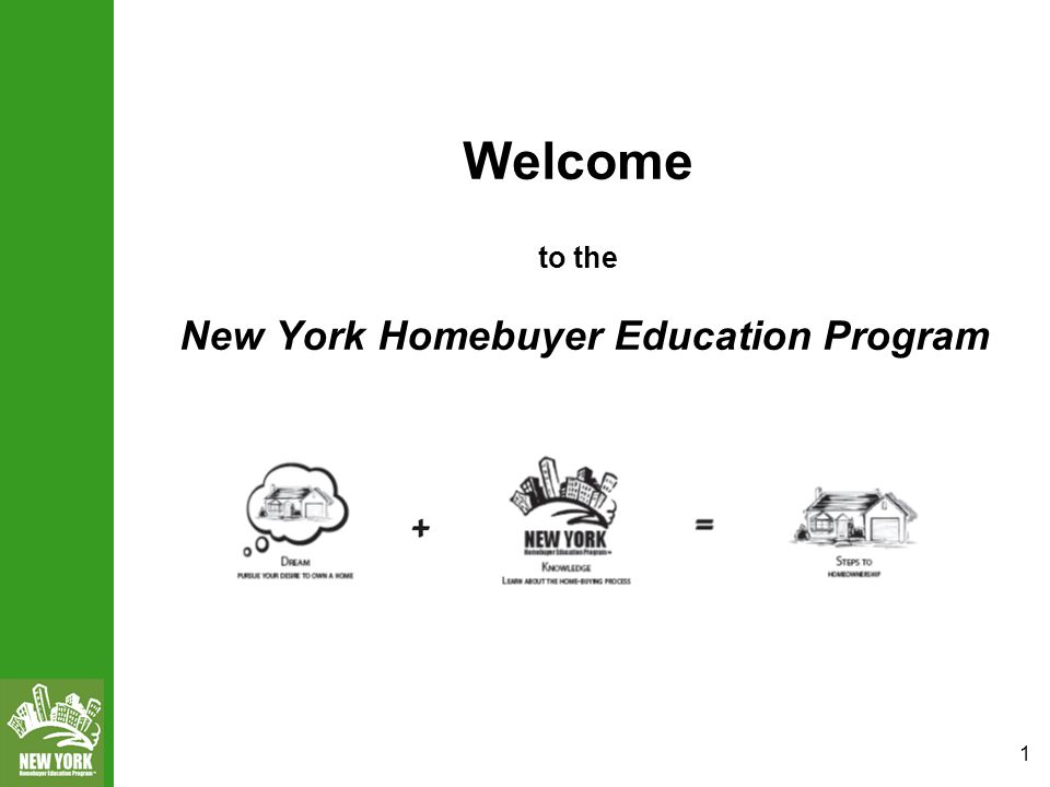 1 Welcome to the New York Homebuyer Education Program  - ppt download