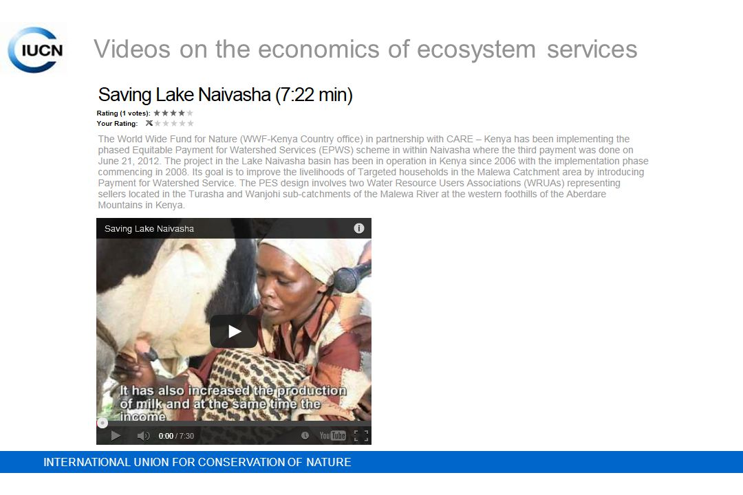 INTERNATIONAL UNION FOR CONSERVATION OF NATURE Videos on the economics of ecosystem services