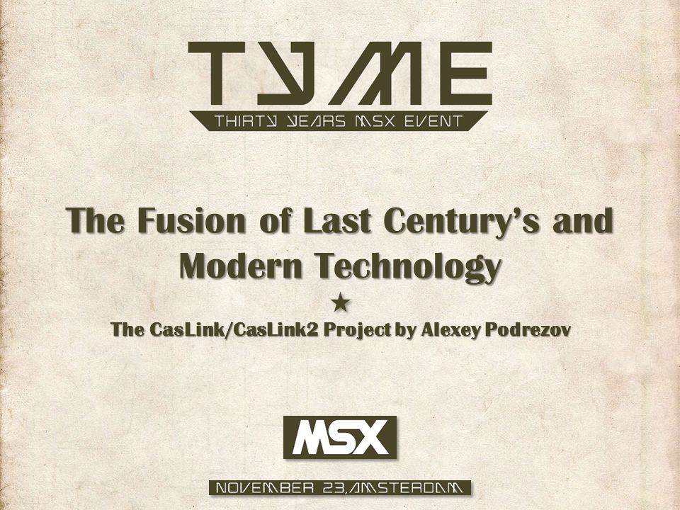 The Fusion of Last Century's and Modern Technology The CasLink/CasLink2 Project by Alexey Podrezov
