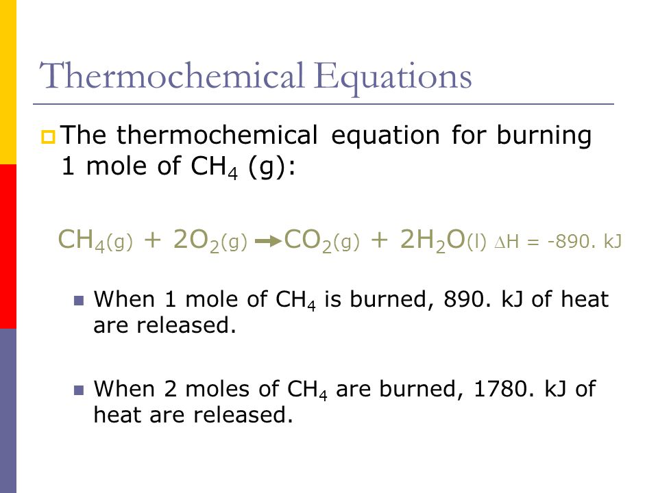 Thermochemistry Part 3 - Enthalpy and Thermochemical