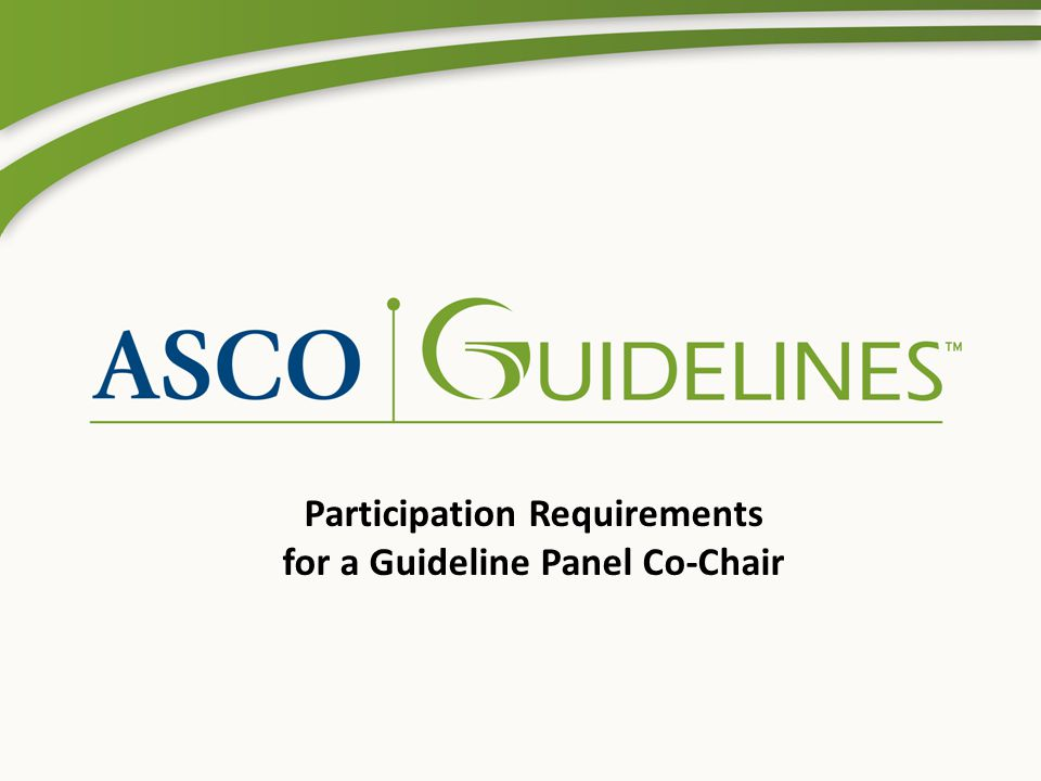 Participation Requirements for a Guideline Panel Co-Chair