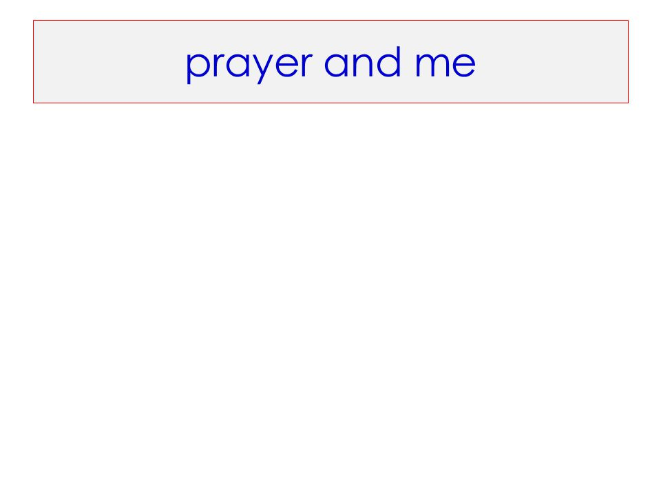 prayer and me