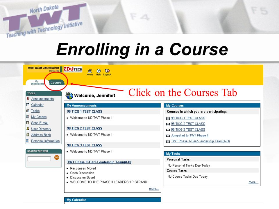 Enrolling in a Course Click on the Courses Tab