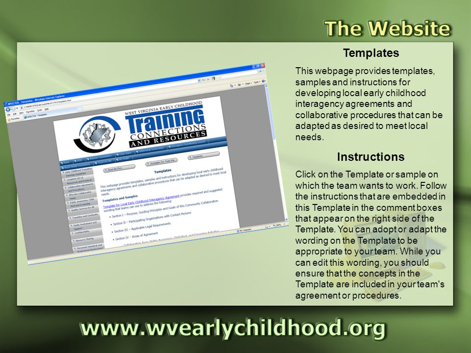 Templates This webpage provides templates, samples and instructions for developing local early childhood interagency agreements and collaborative procedures that can be adapted as desired to meet local needs.