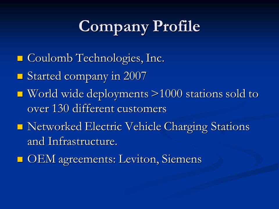 Company Profile Coulomb Technologies, Inc. Coulomb Technologies, Inc.