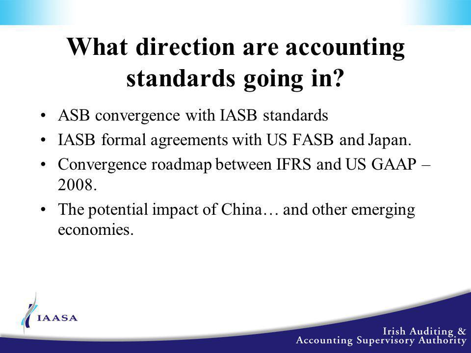 What direction are accounting standards going in.